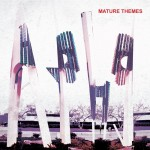 ARIEL PINK MATURE THEMES 150x150 Ariel Pinks Haunted Graffiti   Mature Themes [2012]