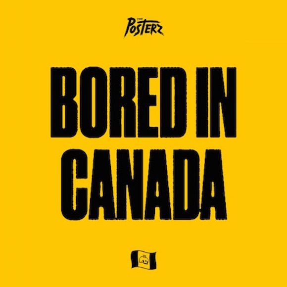 the-posterz_bored-in-canada