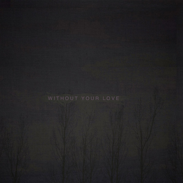ooooo-without-your-love